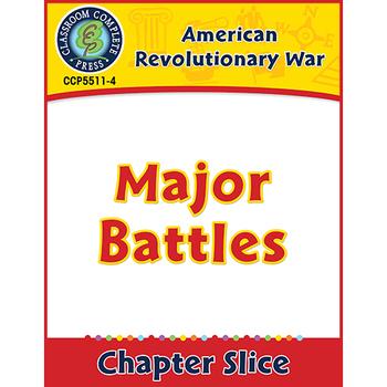 American Revolutionary War: Major Battles Gr. 5-8