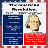 American Revolutionary War: Part I – Revolutionary Spirit, Lexington, Concord