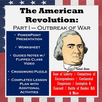 American Revolutionary War: Part I – Revolutionary Spirit,