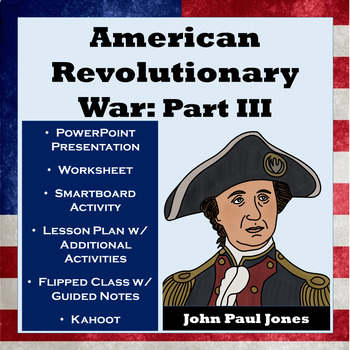American Revolutionary War Part III - Valley Forge, Europe