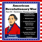 American Revolutionary War Part IV - British Southern Campaign & Yorktown