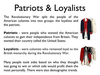 American Revolutionary War - Patriots & Loyalists PowerPoint