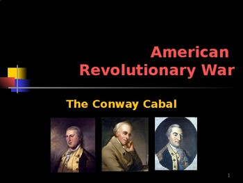 American Revolutionary War - The Conway Cabal