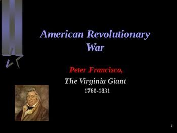 American Revolutionary War - War Hero - Peter Francisco