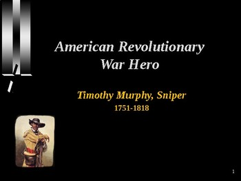 American Revolutionary War - War Hero - Timothy Murphy - Sniper