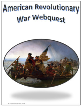 American Revolutionary War Webquest Internet Activity