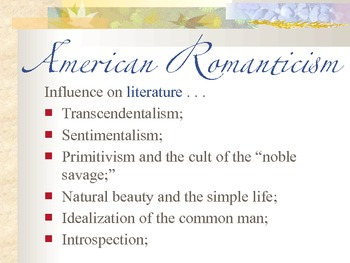 American Romanticism Introductory Overview Slides