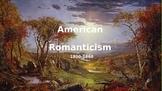 American Romanticism Notes