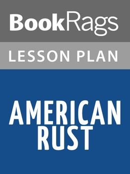 American Rust Lesson Plans