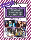 American Sign Language ASL 1 | Lesson 6 | Family Signs