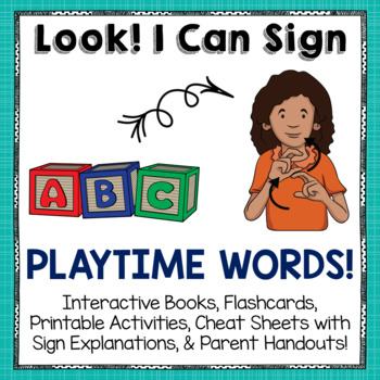 American Sign Language (ASL) Activities for Playtime Words