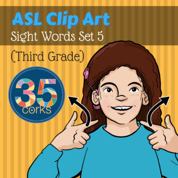 American Sign Language ASL Clip Art - Dolch Words Set 5 - Third-Grade Words