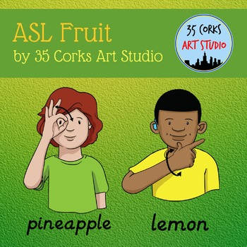 American Sign Language ASL Clip Art - Fruits