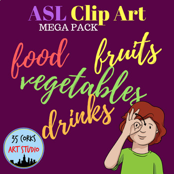 American Sign Language ASL Clip Art - Mega Pack - Edibles
