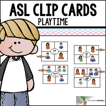 ASL American Sign Language Clip Cards - Playtime