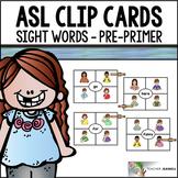 ASL American Sign Language Clip Cards - Pre-Primer Sight Words
