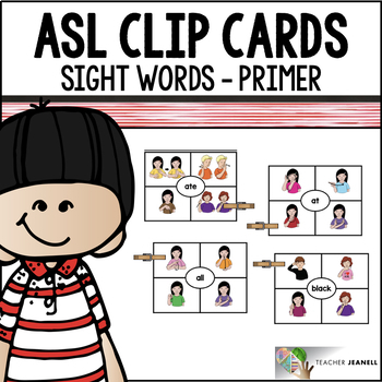 ASL American Sign Language Clip Cards - Primer Sight Words