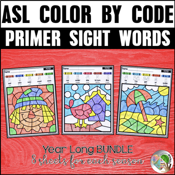 ASL American Sign Language Color by Primer Sight Words (Year Long Bundle)