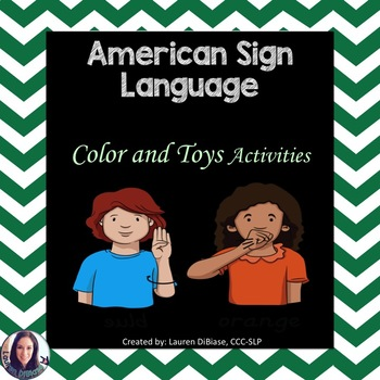 American Sign Language (ASL) Colors and Toys Resource