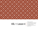 American Sign Language (ASL) Level 1 – Day 4, 5 and 6 lessons and materials