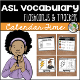 ASL American Sign Language Flashcards & Tracker - Calendar Time