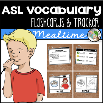 ASL American Sign Language Flashcards & Tracker - Mealtime