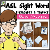 ASL American Sign Language Sight Word Flashcards & Tracker - Pre-Primer