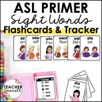 ASL American Sign Language Sight Word Flashcards & Tracker - Primer
