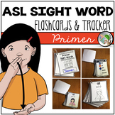 ASL American Sign Language Sight Word Cards & Tracker - Primer