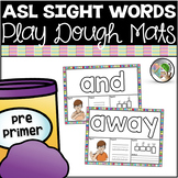 ASL American Sign Language Sight Word Playdough Mats (Pre-Primer)