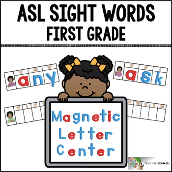 ASL American Sign Language Sight Words Magnetic Letter Center - First Grade