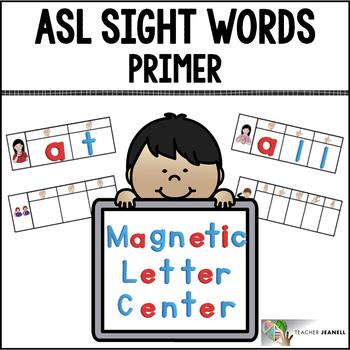 American Sign Language ASL Sight Words Magnetic Letter Center - Primer