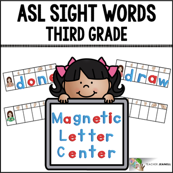 ASL American Sign Language Sight Words Magnetic Letter Center - Third Grade