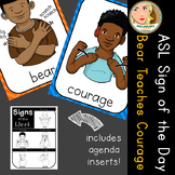 American Sign Language (ASL) - Signs of the Week - Bear teaches Courage
