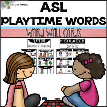 ASL American Sign Language Word Wall Cards - Playtime Words