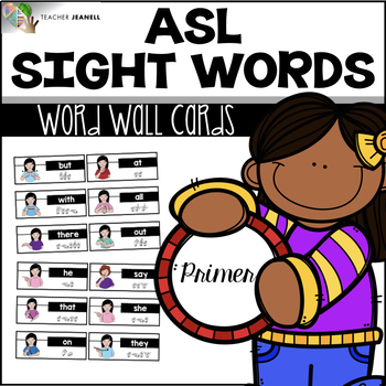 ASL American Sign Language Word Wall Cards - Primer Sight Words