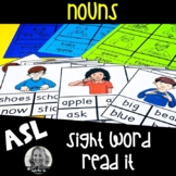 American Sign Language Centers Read It NOUNS