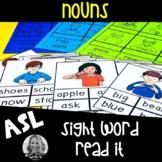 American Sign Language Centers Read It NOUNS