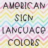 American Sign Language Colors