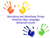 American Sign Language Describing and Identifying Things Advanced Lesson