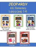 American Sign Language Elementary | Lessons 1-6 JEOPARDY R