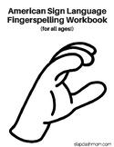 American Sign Language Fingerspelling Workbook