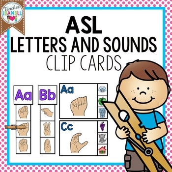 American Sign Language Letters and Sounds Clip Cards