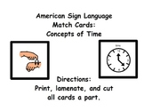 American Sign Language Match Cards: Concepts of Time (ESE