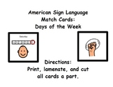 American Sign Language Match Cards:  Days of the Week (Gen. Ed. or ESE)