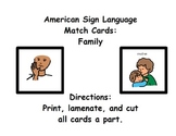 American Sign Language Match Cards:  Family (ESE or Gen. Ed)