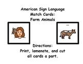 American Sign Language Match Cards:  Farm Animals (ESE or Gen. Ed)