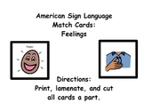 American Sign Language Match Cards:  Feelings (Gen. Ed. or ESE)