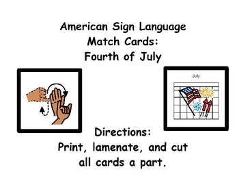 American Sign Language Match Cards: Fourth of July (Gen. Ed. or ESE)