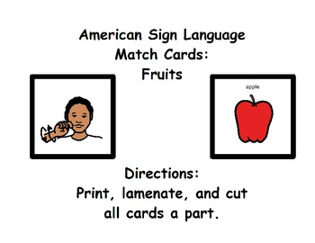 American Sign Language Match Cards:  Fruits (ESE or Gen. Ed)